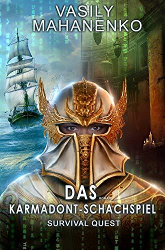 Survival Quest: Das Karmadont-Schachspiel: Roman (Survival Quest-Serie 5)