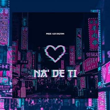 Na' de Ti