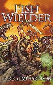 Fish Wielder (The Emperor of the Bracelet Trilogy Book 1)