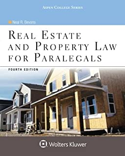 Real Estate and Property Law for Paralegals, Fourth Edition (Aspen College)