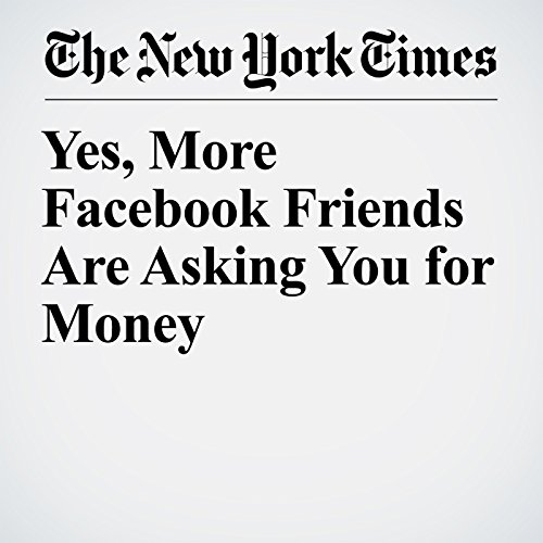 Yes, More Facebook Friends Are Asking You for Money copertina