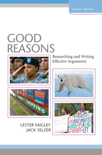 Good Reasons: Researching and Writing Effective Arguments Value Package (includes MyCompLab NEW Student Access ) (4th Ed