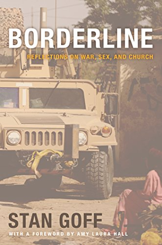 Borderline: Reflections on War, Sex, and Church (English Edition)