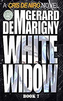 White Widow: Cris De Niro, Book 7 by [Gerard de Marigny]
