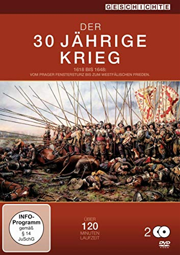 Der 30 jährige Krieg - 1618 bis 1648 vom Prager Fenstersturz bis zum Westfälischen Frieden [2 DVDs]