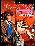 Torpedo, tome 14 - Adieu gueule d'amour