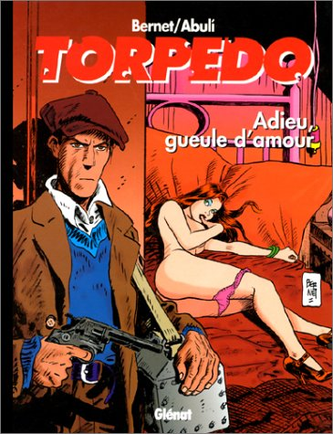 Torpedo, tome 14 : Adieu gueule d'amour