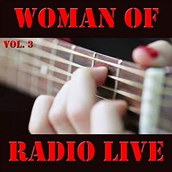 Woman Of Radio Live, Vol. 3