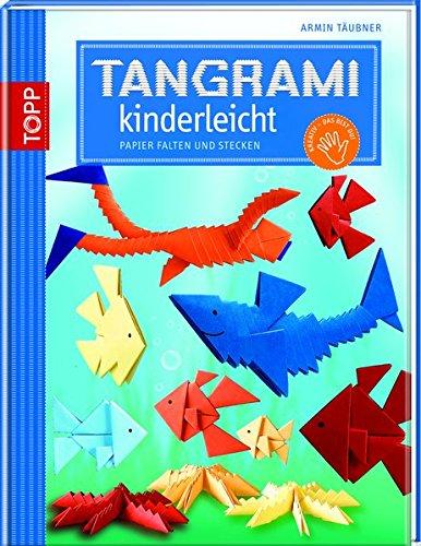 Tangrami kinderleicht: Papier falten und stecken