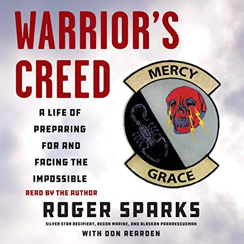 Warrior's Creed Audiobook By Roger Sparks, with Don Rearden cover art