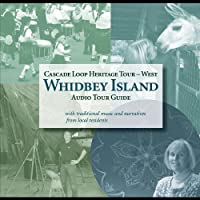 Whidbey Island Audio Tour Guide