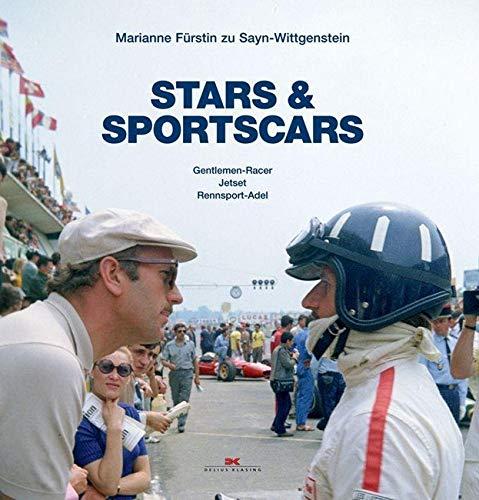 Stars & Sportscars: Gentlemen-Racer, Jetset, Rennsport-Adel