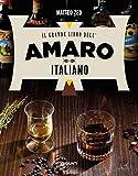 Il grande libro dell'amaro italiano...