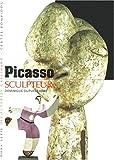 Picasso sculpteur (HORS SERIE DECOUVERTES GALLIMARD)