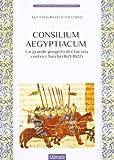 Consilium Aegyptiacum. L'ultimo progetto di Crociata contro i Turchi (1671-1672)
