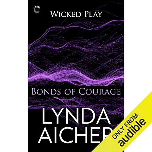 Bonds of Courage Audiobook By Lynda Aicher cover art