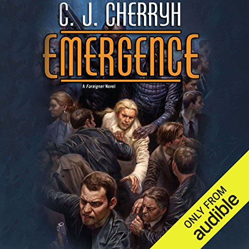 Emergence     Foreigner Sequence 7, Book 1              By:                                                                                                                                 C. J. Cherryh                               Narrated by:                                                                                                                                 Daniel Thomas May                      Length: 11 hrs and 41 mins     251 ratings     Overall 4.7