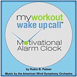 My Workout Wake Up Call Motivational Alarm Clock Messages, Track 10