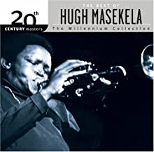 The Best of Hugh Masekela 20th Century Masters: Millennium Collection