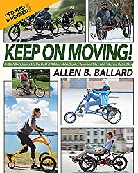 cheap Keep moving!  : A trip to the world of old friend hikers, mobile scooters, recumbents …