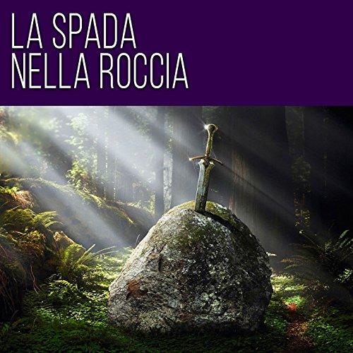 La Spada nella Roccia (BGM Soundtrack)