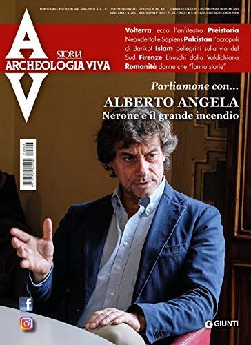 Archeologia viva. Nerone e il grande incendio. Parliamone con... Alberto Angela (2021) (Vol. 206)