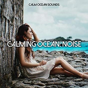 Calming Ocean: Noise