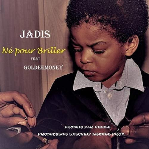 Jadis Lmite pas Nette feat. goldeemoney
