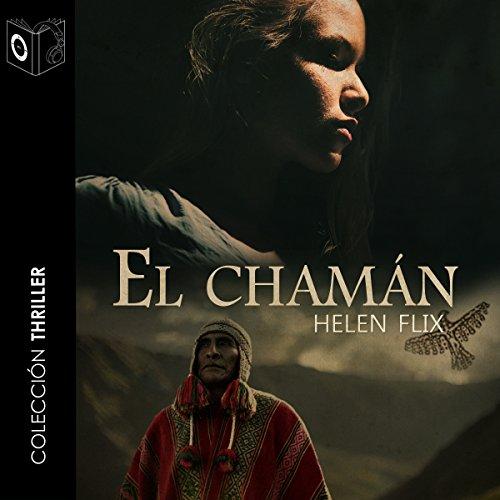 El chaman [The Shaman] audiobook cover art