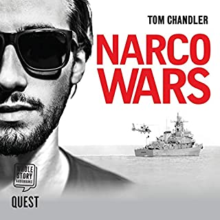 Narco Wars     The Gripping Story of How British Agents Infiltrated the Colombian Drug Cartels              By:                                                                                                                                 Tom Chandler                               Narrated by:                                                                                                                                 Jonathon Keeble                      Length: 9 hrs and 22 mins     3 ratings     Overall 5.0