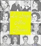 La Saga Miss France
