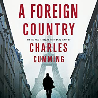A Foreign Country                   Written by:                                                                                                                                 Charles Cumming                               Narrated by:                                                                                                                                 Jot Davies                      Length: 9 hrs and 32 mins     1 rating     Overall 5.0