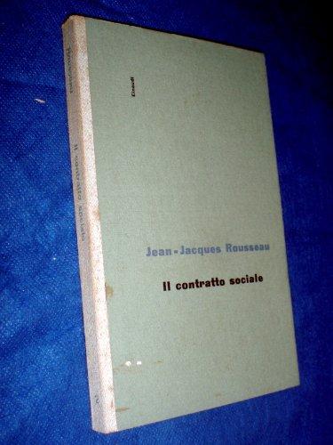 Jean-Jacques Rousseau IL CONTRATTO SOCIALE Einaudi 1949 Valentino Gerratana