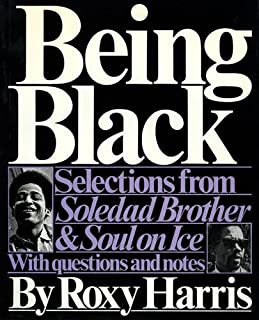 "Being Black: Selections from ""Soledad Brother"" and ""Soul on Ice"""