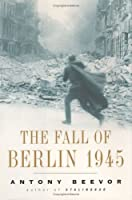 Fall of Berlin, The 1945