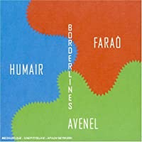 Borderlines by Humair/Avenel/Farao (2000-05-02)