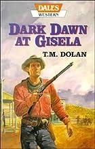 Dark Dawn at Gisela