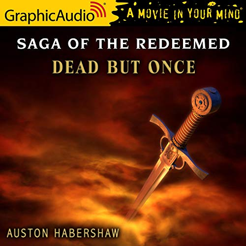 Dead But Once [Dramatized Adaptation] cover art