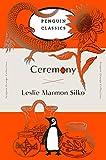 Ceremony: (Penguin Orange Collection) - Leslie Marmon Silko