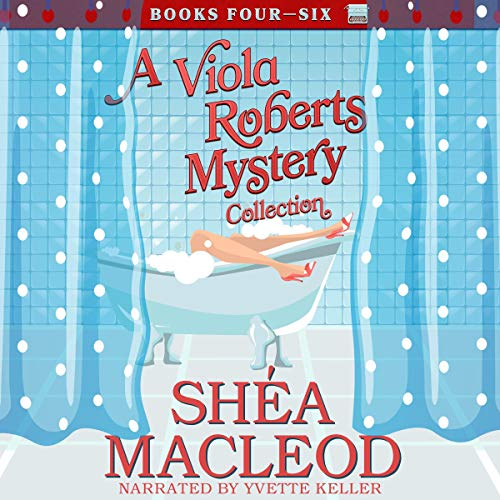 A Viola Roberts Cozy Mystery Collection, Books Four - Six audiobook cover art