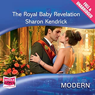 The Royal Baby Revelation                   By:                                                                                                                                 Sharon Kendrick                               Narrated by:                                                                                                                                 Jilly Bond                      Length: 5 hrs and 5 mins     8 ratings     Overall 3.9