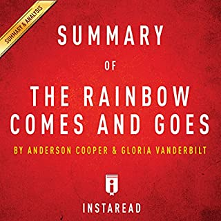 The Rainbow Comes and Goes: by Anderson Cooper and Gloria Vanderbilt   Includes Analysis audiobook cover art