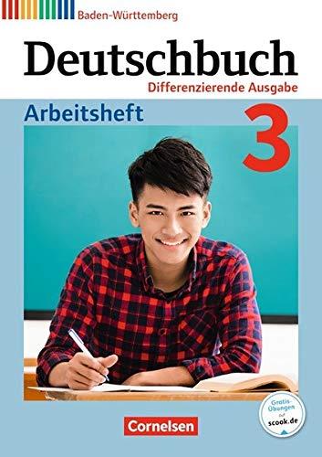 Deutschbuch - Differenzierende Ausgabe Baden-Württemberg 2016: Band 3: 7. Schuljahr - Arbeitsheft mit Lösungen (Deutschbuch - Sprach- und Lesebuch / Differenzierende Ausgabe Baden-Württemberg 2016)