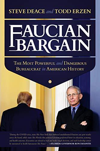 Faucian Bargain: The Most Powerful and Dangerous Bureaucrat in American  History - Kindle edition by Deace, Steve, Erzen, Todd. Politics & Social  Sciences Kindle eBooks @ Amazon.com.