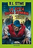 La città degli zombie e altre storie da brivido...