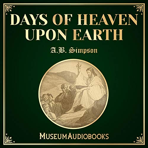 Days of Heaven Upon Earth audiobook cover art
