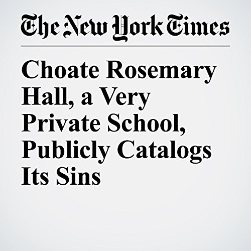 Choate Rosemary Hall, a Very Private School, Publicly Catalogs Its Sins copertina