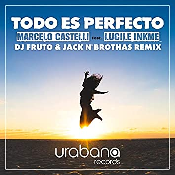 Todo es Perfecto (Dj Fruto & Jack N' Brothas Remix)