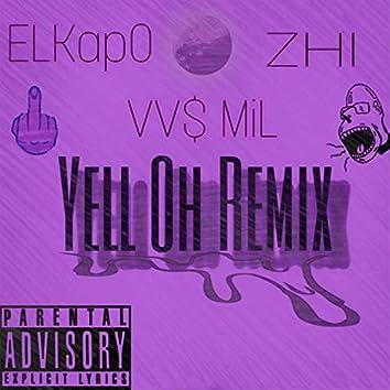 Yell Oh(Remix)