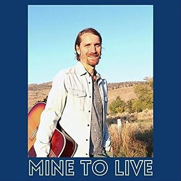 Mine to Live